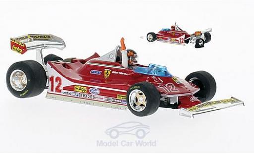 Ferrari 312 T4 1/43 Brumm T4 No.12 GP Niederlande 1979 mit Figur G.Villeneuve diecast