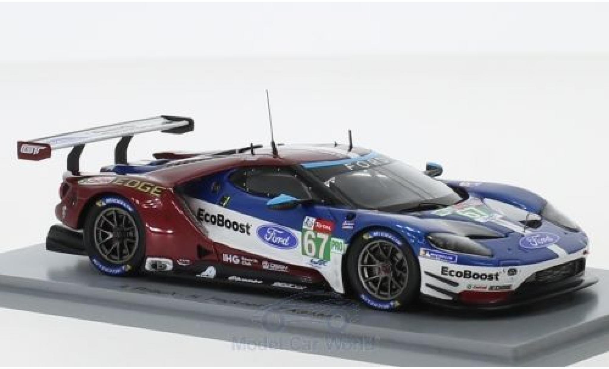 Ford GT 1/43 Spark No.67 Chip Ganassi Team UK 24h Le Mans 2018 H.Tincknell/A.Priaulx/T.Kanaan