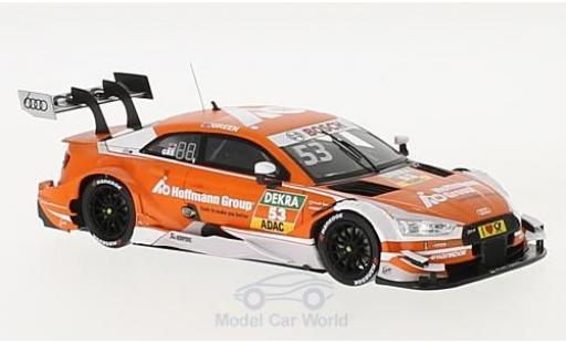 Audi RS5 DTM 1/43 Spark  5 DTM No.53 Sport Team Rosberg Hoffmann Group DTM 2017 J.Green miniature